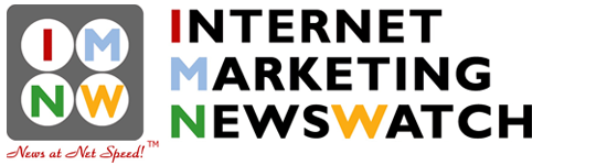 Internet Marketing NewsWatch|  Internet Business| Online Marketing|Home based business